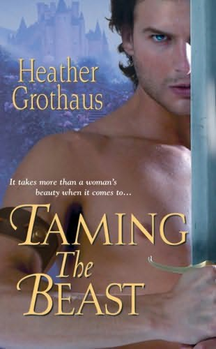 book cover of Taming The Beast by Heather Grothaus
