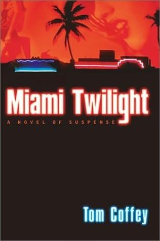 book cover of Miami Twilight