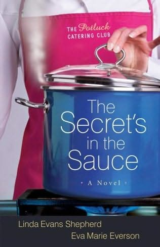 book cover of The Secret\'s in the Sauce