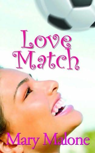 Love Match Mary Malone