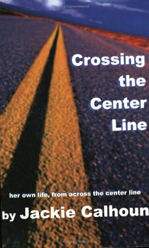 book cover of Crossing the Center Line