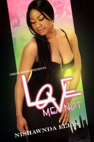 book cover of Love Me Not