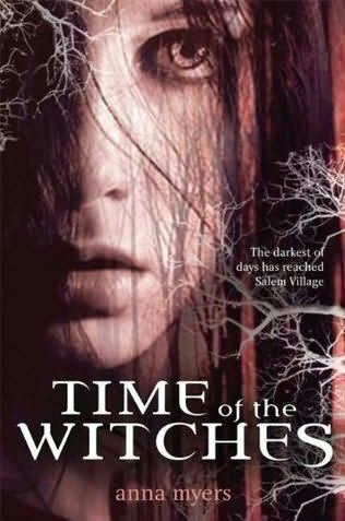 book cover of   Time of the Witches   by  Anna Myers