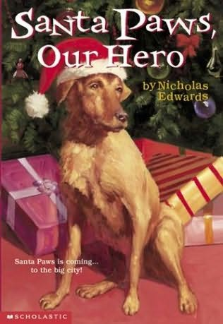 book cover of Santa Paws, Our Hero