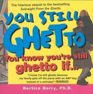 book cover of You Still Ghetto