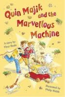 book cover of Quin Majik and the Marvellous Machine