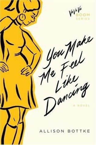 book cover of You Make Me Feel Like Dancing