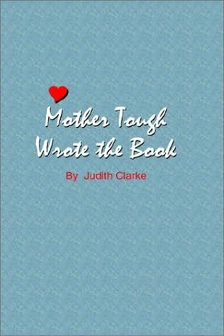 book cover of Mother Tough Wrote the Book