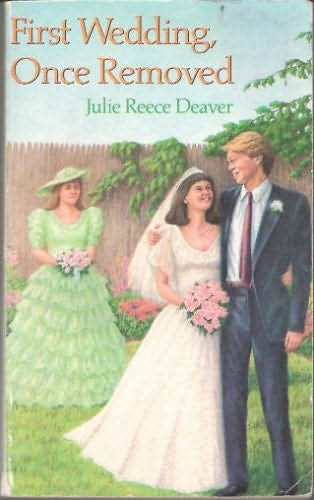 book cover of First Wedding, Once Removed