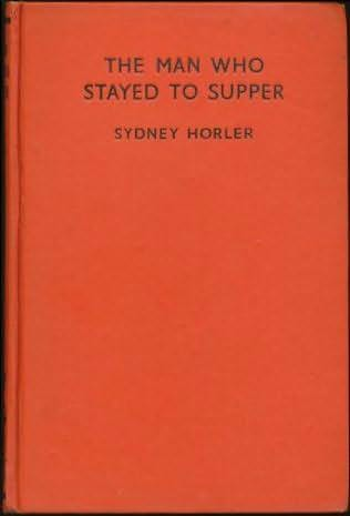 book cover of The Man Who Stayed To Supper