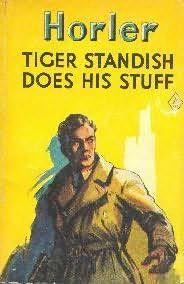 book cover of Tiger Standish Does His Stuff
