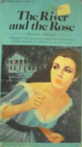 book cover of The River and the Rose