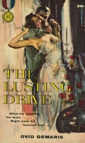 book cover of The Lusting Drive