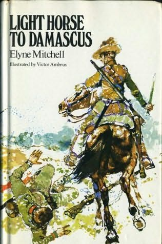 book cover of Light Horse To Damascus