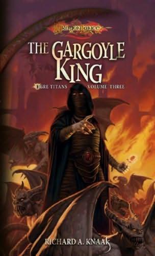 The Gargoyle King Dragonlance Ogre Titans Book 3 By border=