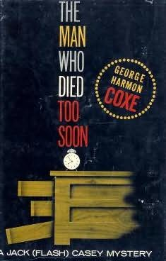 book cover of The Man Who Died Too Soon