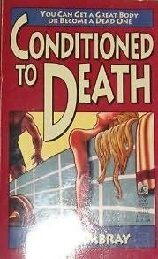 book cover of Conditioned to Death