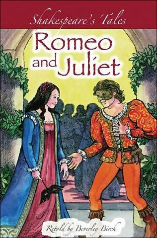 Romeo and Juliet (Shakespeare's Tales Retold) by Beverley ...
