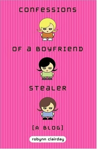 book cover of Confessions of a Boyfriend Stealer