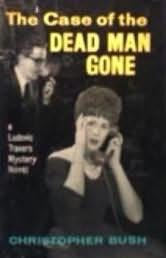book cover of The Case of the Dead Man Gone