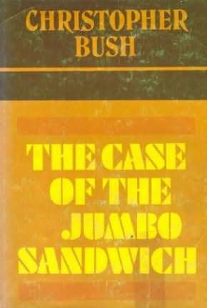 book cover of The Case of the Jumbo Sandwich