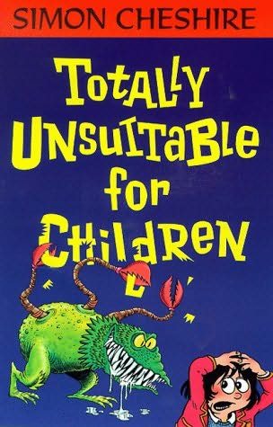 book cover of Totally Unsuitable for Children