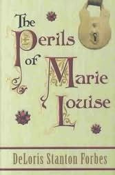 book cover of The Perils of Marie Louise
