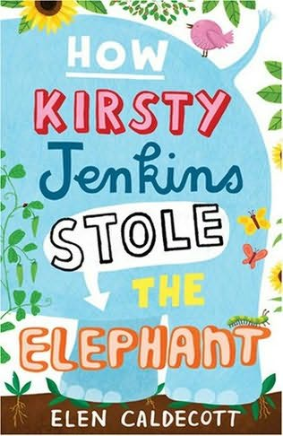 book cover of How Kirsty Jenkins Stole the Elephant
