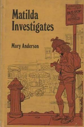 book cover of Matilda Investigates