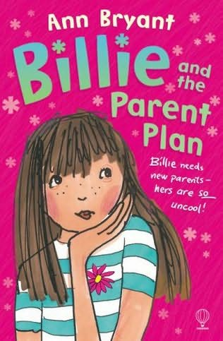 book cover of Billie and the Parent Plan