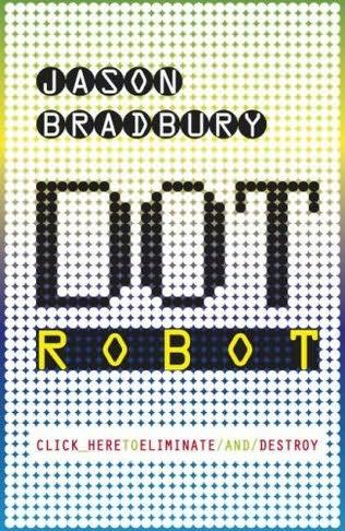 book cover of Dot Robot