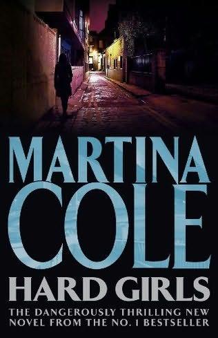 Novel 16 - Hard Girls - Martina Cole