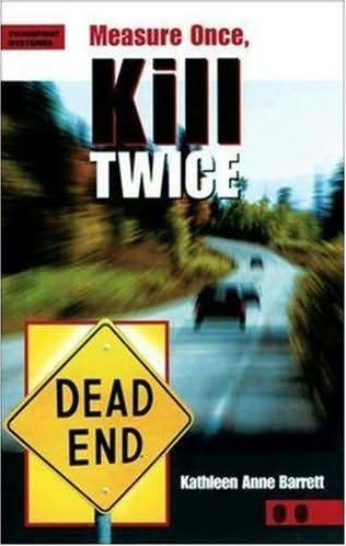 book cover of Measure Once, Kill Twice