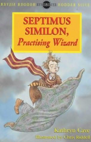 book cover of Septimus Similon, Practising Wizard