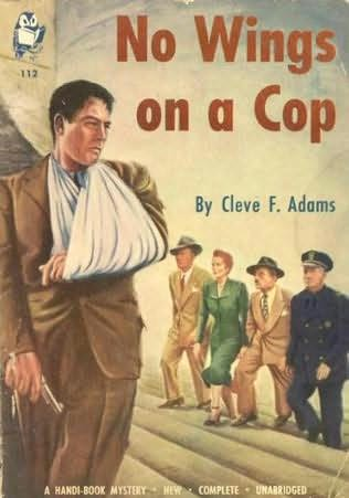 book cover of No Wings On a Cop