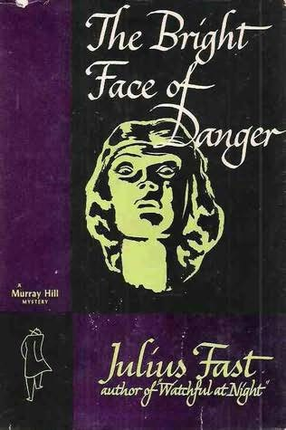 book cover of The Bright Face of Danger