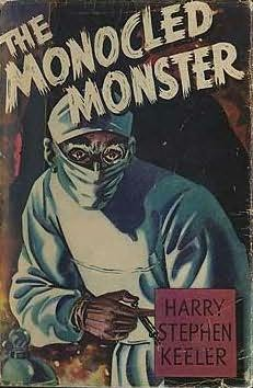 book cover of The Monocled Monster
