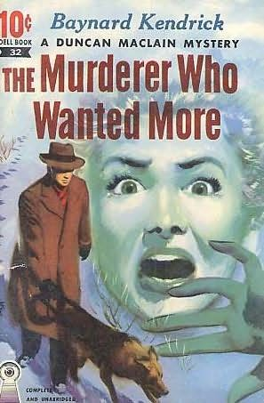 book cover of The Murderer Who Wanted More