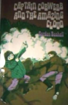 book cover of Captain Cobwebb and the Amazing Cloud