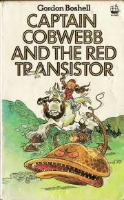 book cover of Captain Cobwebb and the Red Transistor