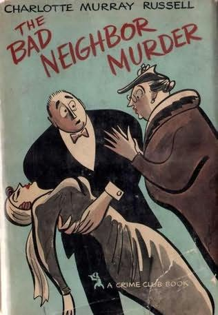 book cover of The Bad Neighbor Murder