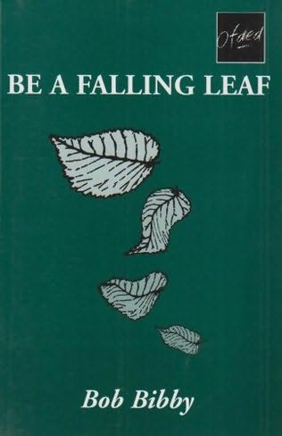 book cover of Be a Falling Leaf