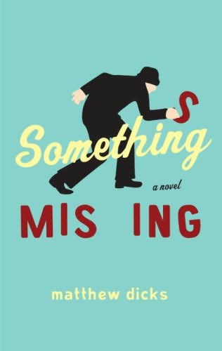 book cover of Something Missing