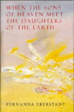 book cover of When the Sons of Heaven Meet the Daughters of the Earth