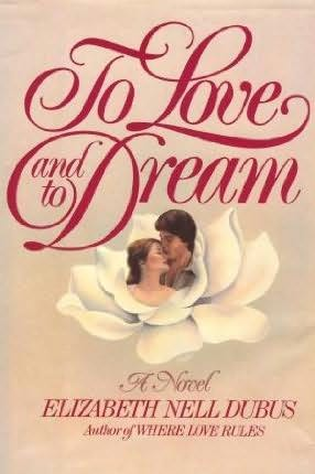 book cover of To Love And to Dream