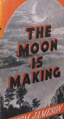 book cover of The Moon Is Making