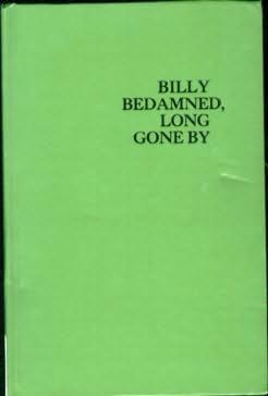 book cover of Billy Bedamned, Long Gone By
