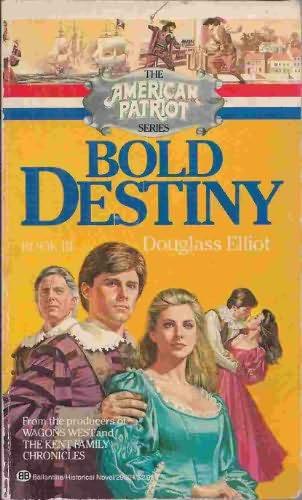 book cover of Bold Destiny