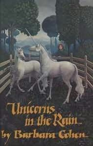 book cover of Unicorns in the Rain