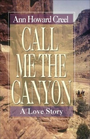 book cover of Call Me the Canyon